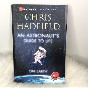 An astronaut guide to life Chris Hadfield